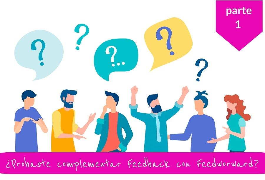 ¿Probaste complementar el feedback con el feedforward? (Parte 2/2)